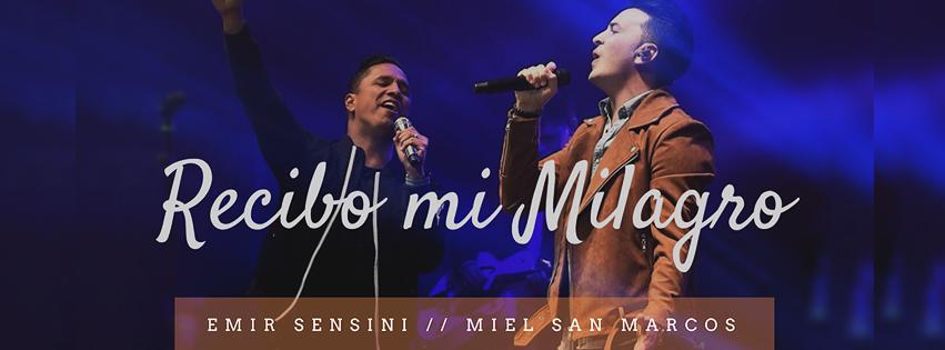 """Emir Sensini presenta su nuevo sencillo """"Recibo Mi Milagro"""""""